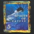 Spirits Of Nature vol. 5
